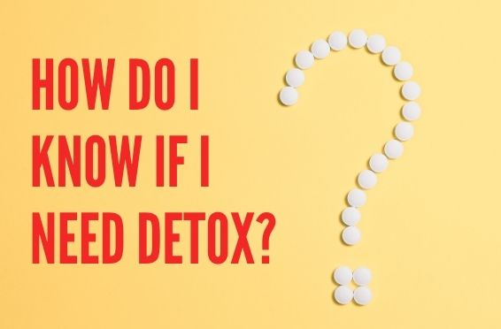 how to know if you need detox