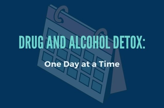 drug and alcohol detox: one day at a time